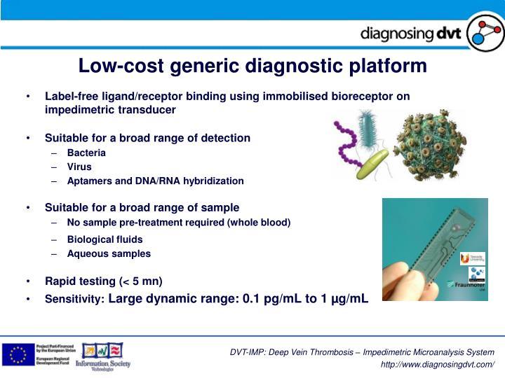 Low cost generic diagnostic platform