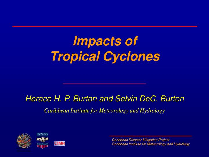 Impacts of tropical cyclones