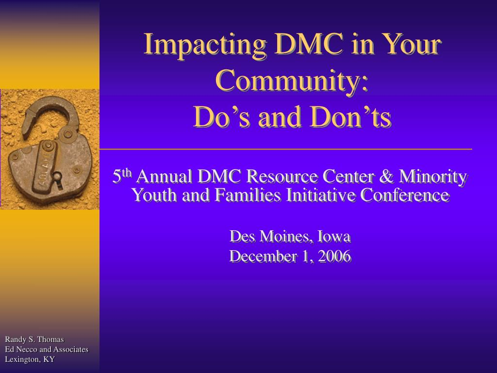 impacting dmc in your community do s and don ts l.