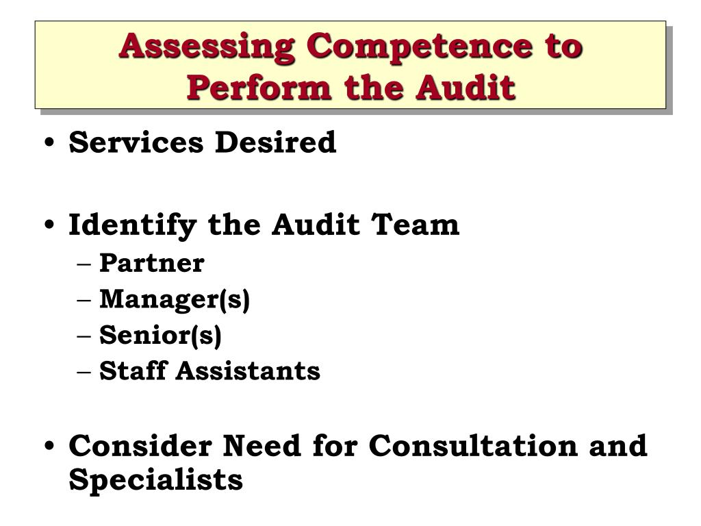 Assessing Competence to Perform the Audit