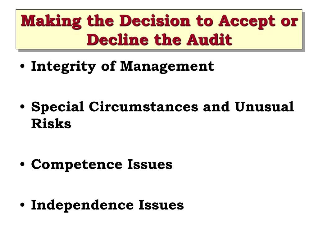 Making the Decision to Accept or Decline the Audit