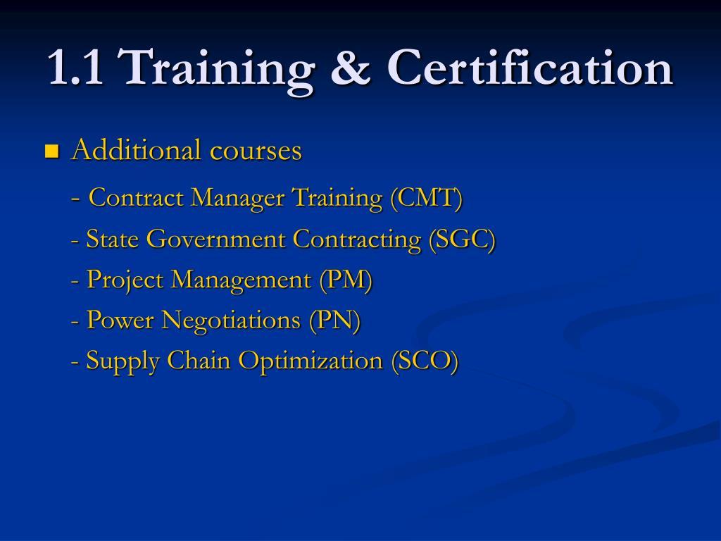 1.1 Training & Certification