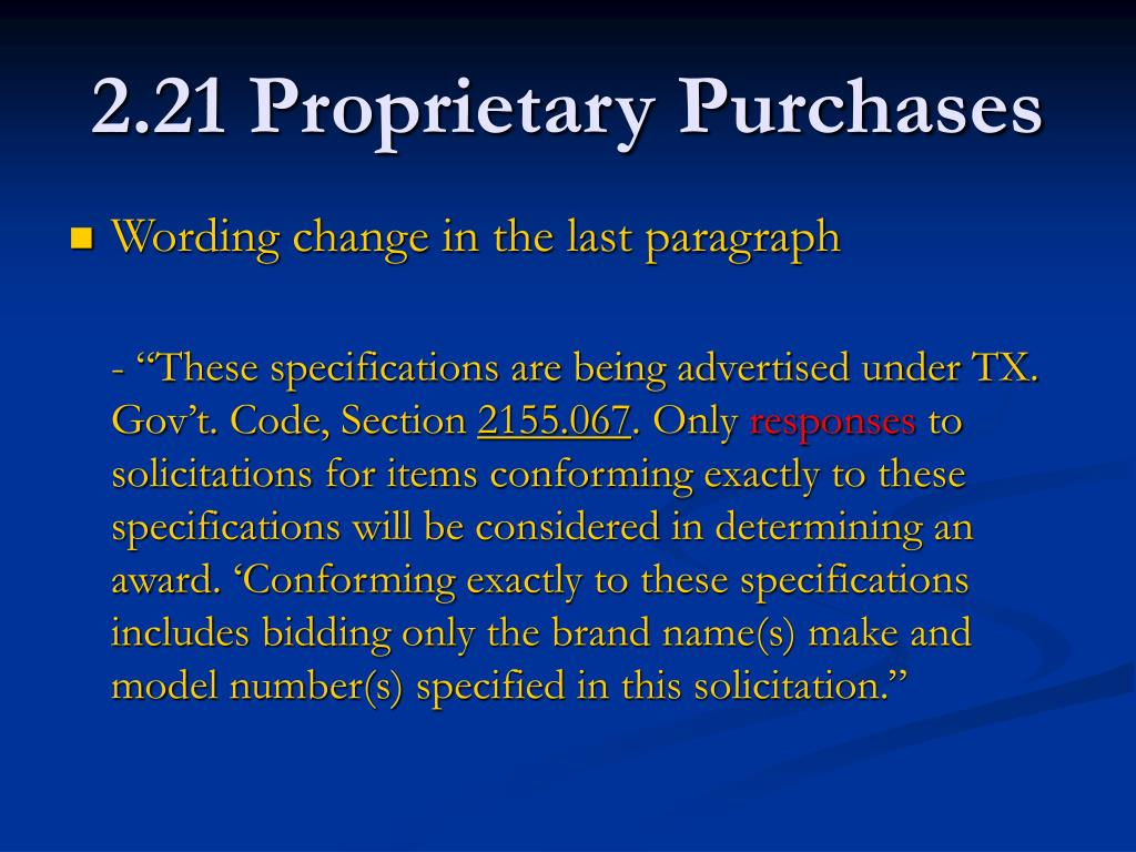 2.21 Proprietary Purchases