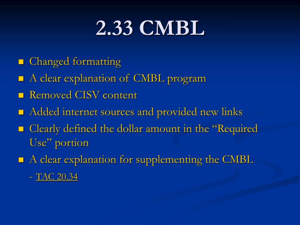 2.33 CMBL