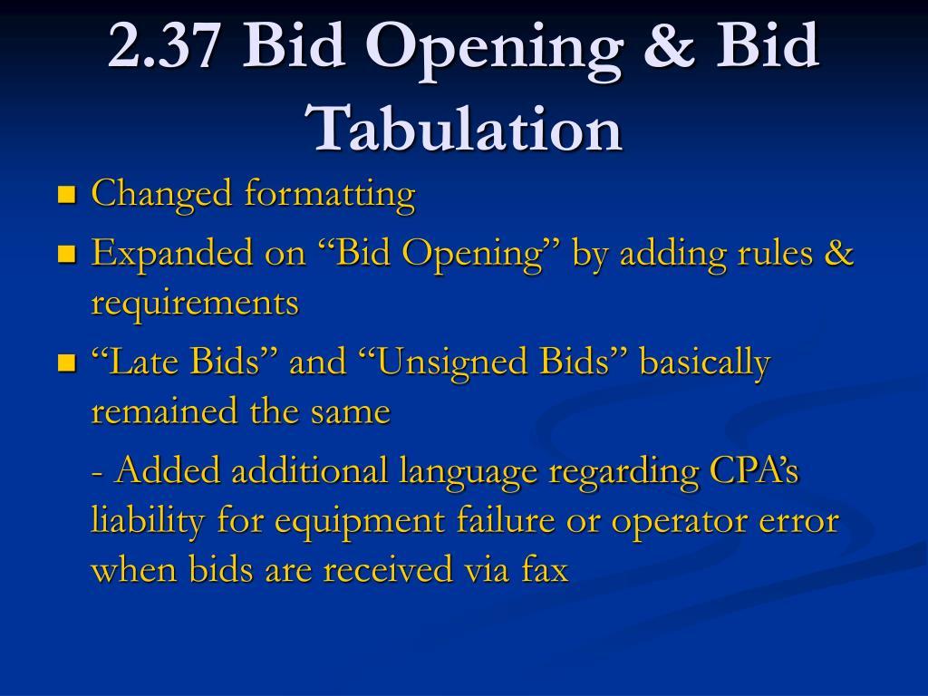 2.37 Bid Opening & Bid Tabulation