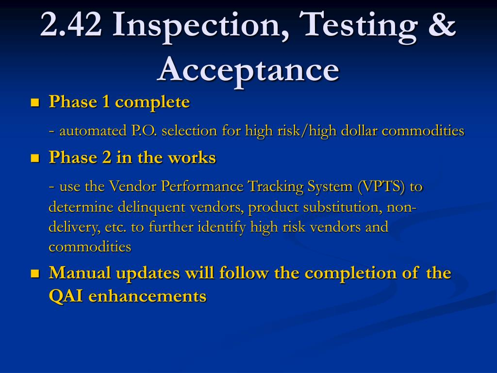 2.42 Inspection, Testing & Acceptance