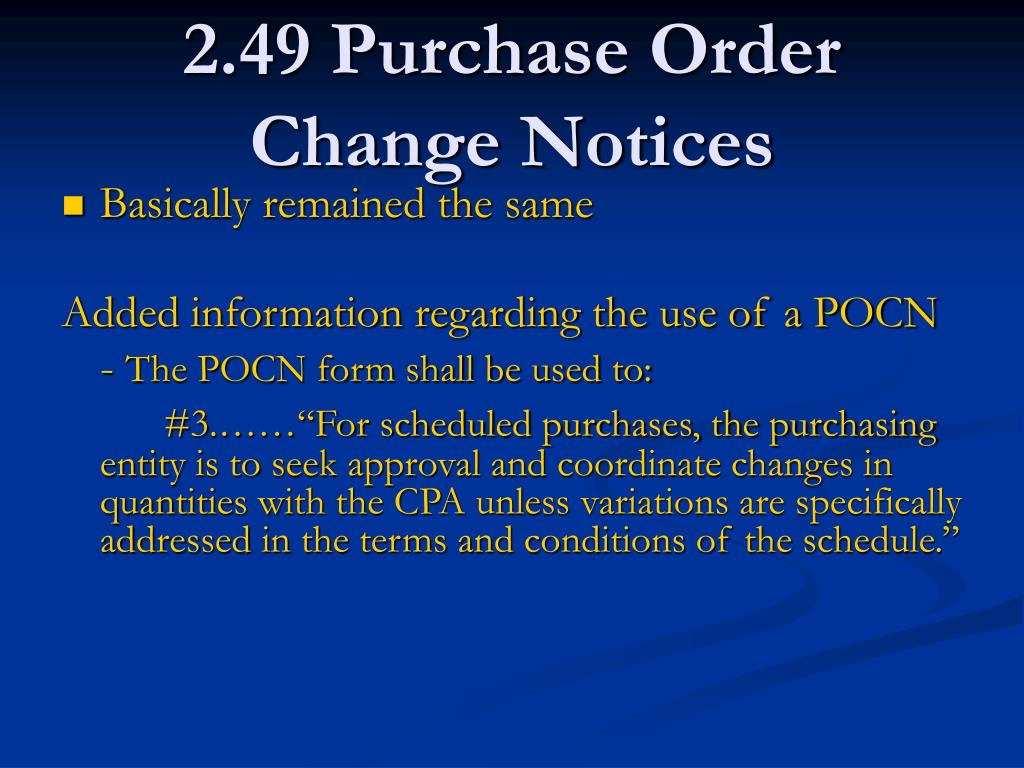 2.49 Purchase Order Change Notices