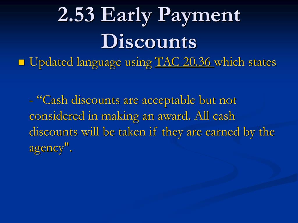 2.53 Early Payment Discounts