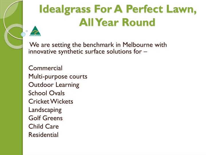 Idealgrass for a perfect lawn all year round