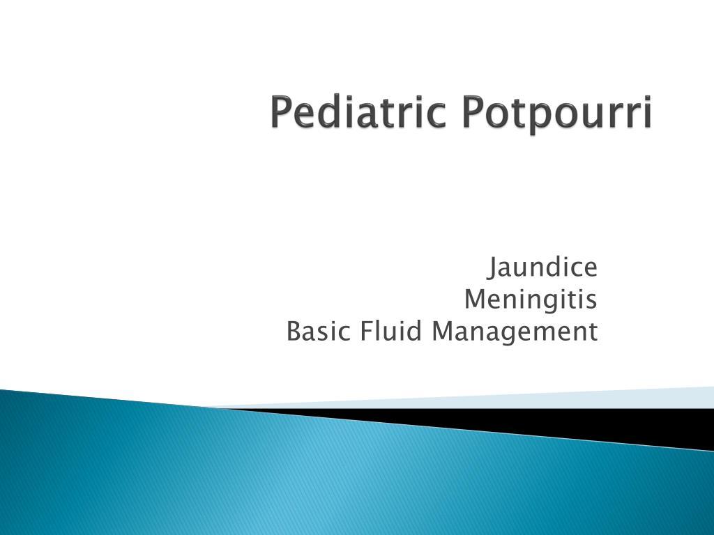 pediatric potpourri l.