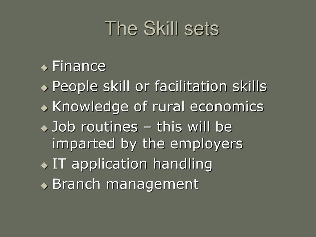 The Skill sets