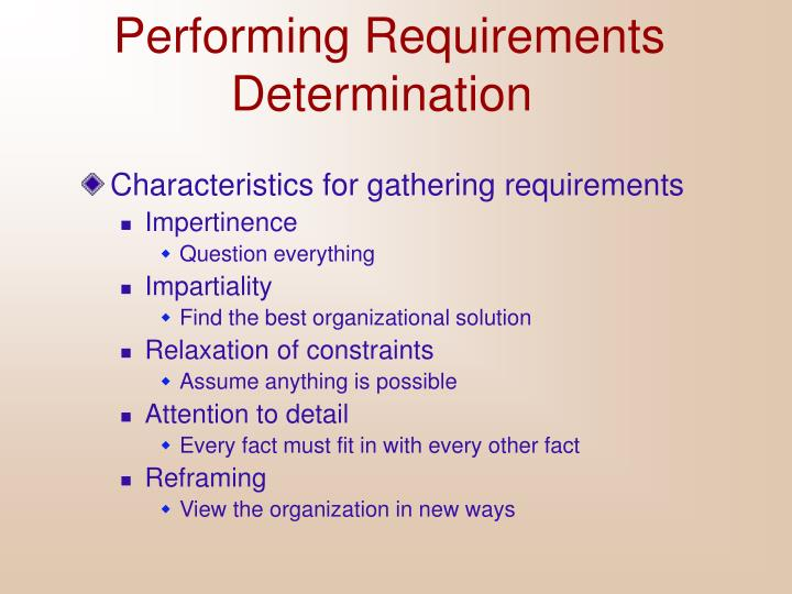 Performing requirements determination3