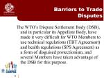 barriers to trade disputes