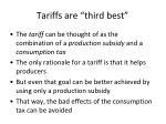 tariffs are third best