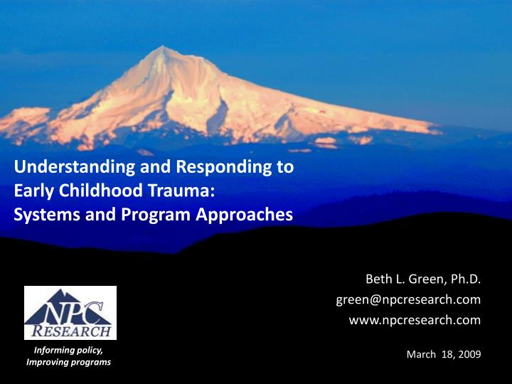 Understanding and responding to early childhood trauma systems and program approaches