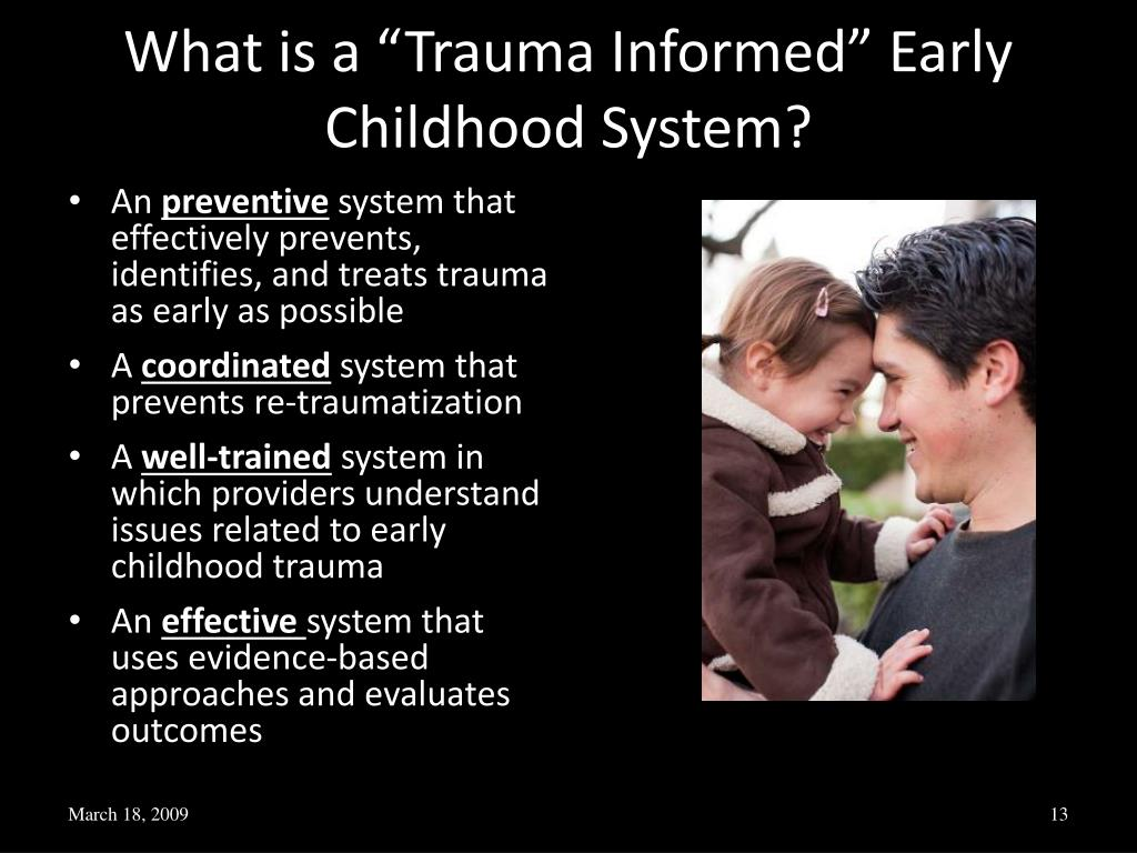 "What is a ""Trauma Informed"" Early Childhood System?"