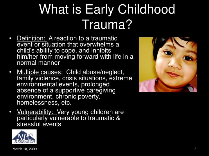 What is early childhood trauma