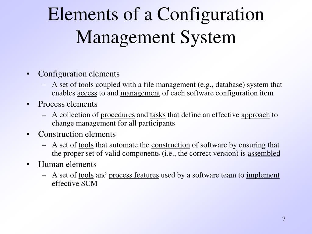 Elements of a Configuration Management System