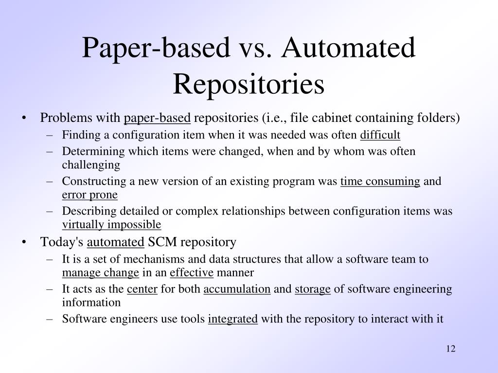 Paper-based vs. Automated Repositories