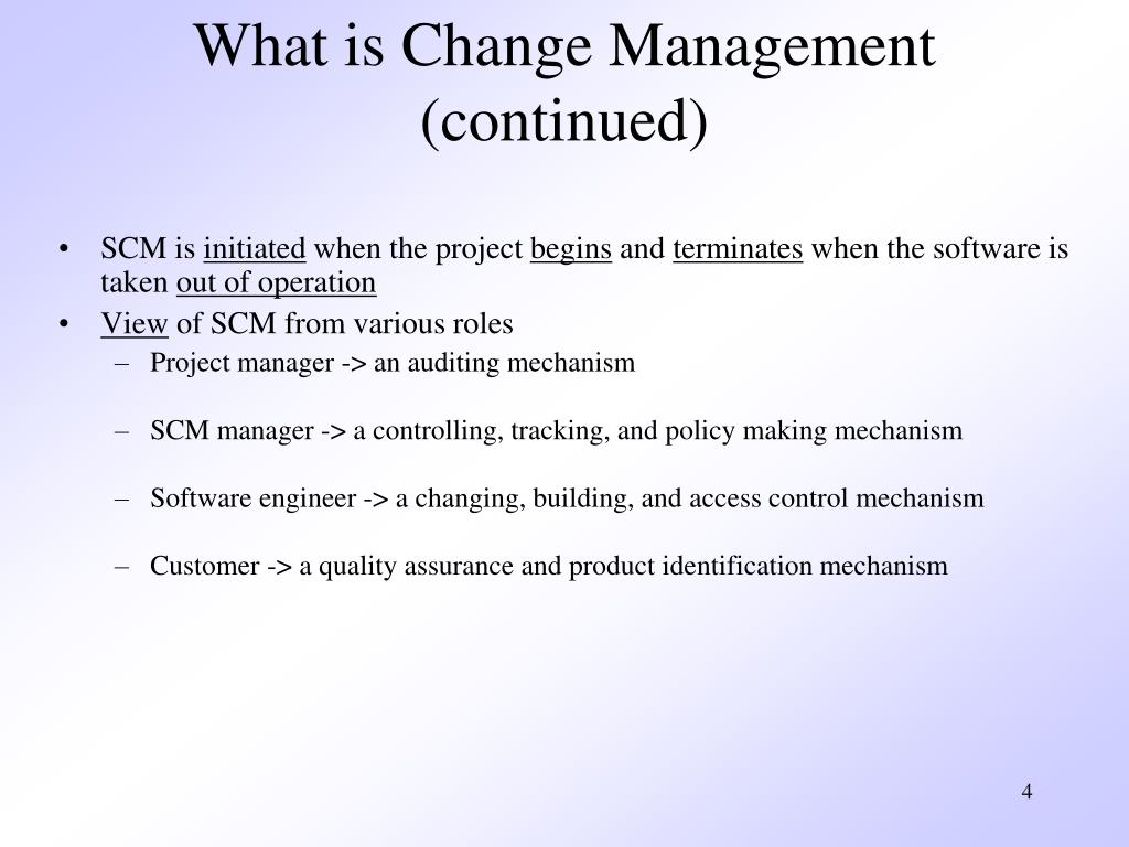 What is Change Management (continued)