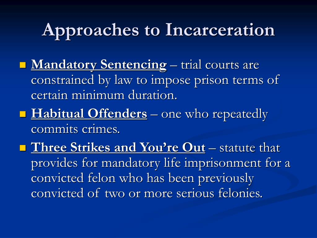 Approaches to Incarceration