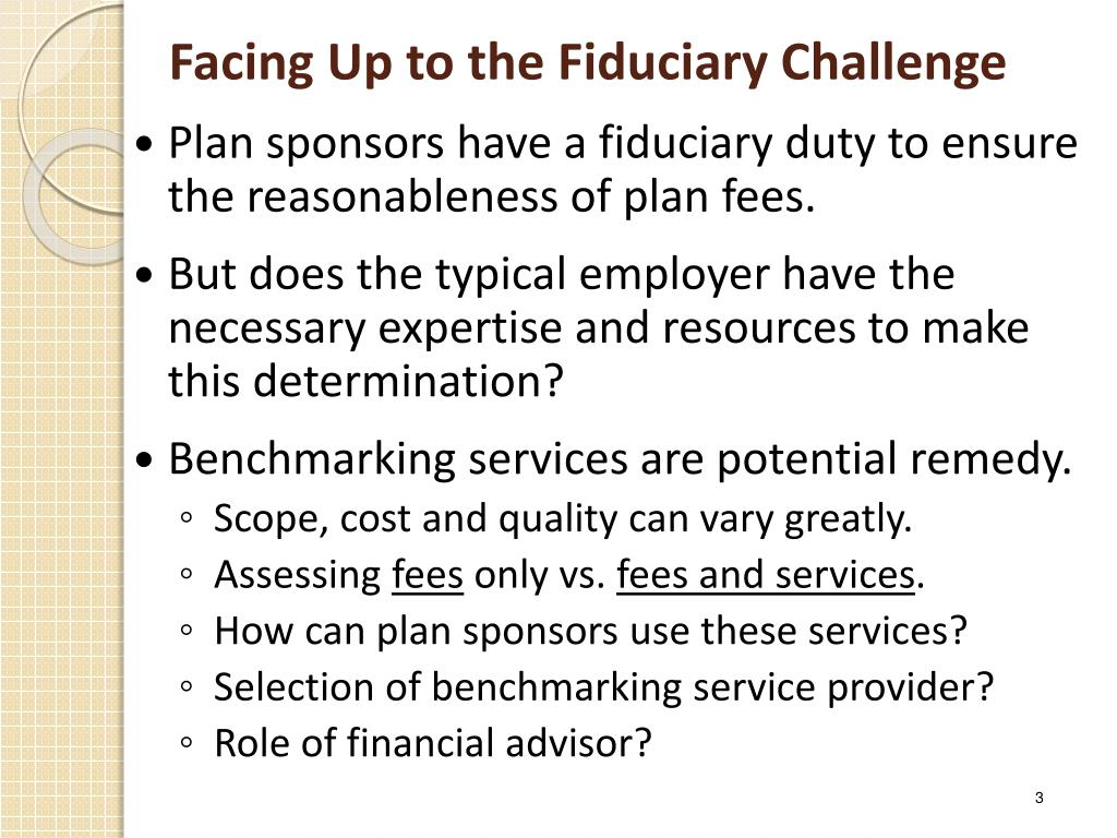 Facing Up to the Fiduciary Challenge