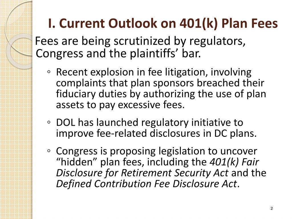I. Current Outlook on 401(k) Plan Fees
