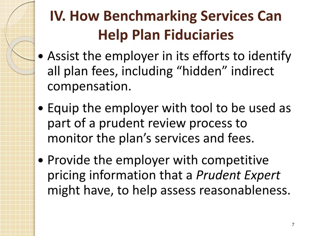 IV. How Benchmarking Services Can Help Plan Fiduciaries