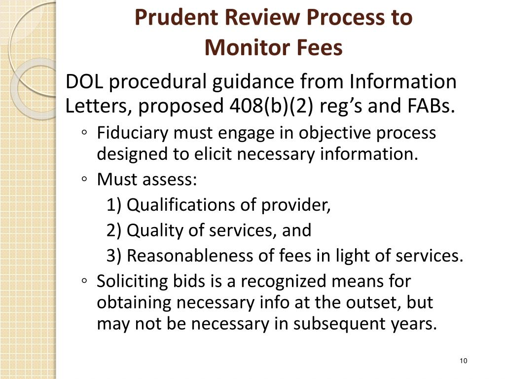 Prudent Review Process to