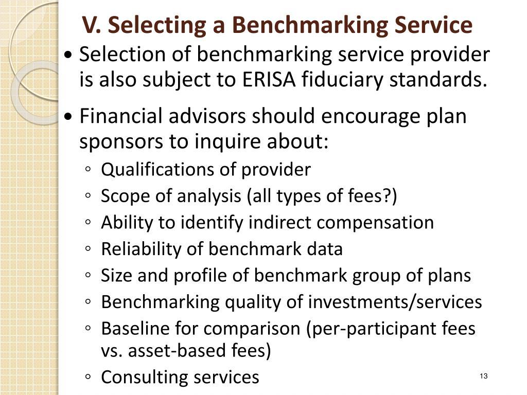 V. Selecting a Benchmarking Service