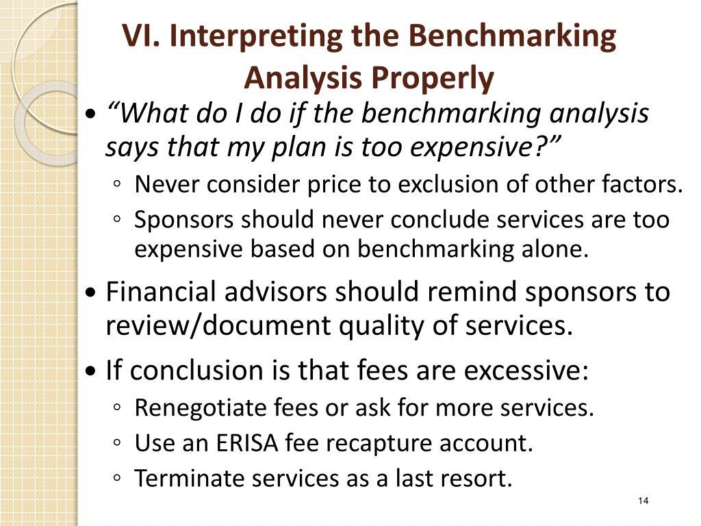 VI. Interpreting the Benchmarking Analysis Properly