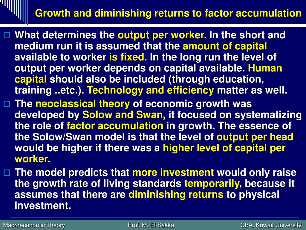 Growth and diminishing returns to factor accumulation