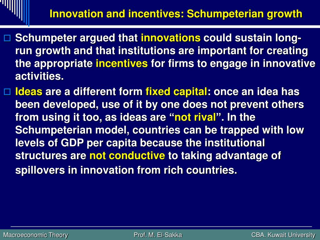 Innovation and incentives: Schumpeterian growth