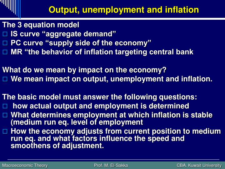 Output unemployment and inflation