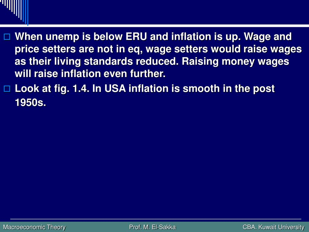 When unemp is below ERU and inflation is up. Wage and price setters are not in eq, wage setters would raise wages as their living standards reduced. Raising money wages will raise inflation even further.