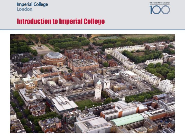 Introduction to imperial college
