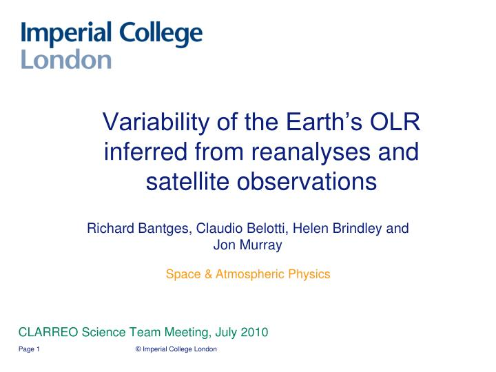 Variability of the earth s olr inferred from reanalyses and satellite observations