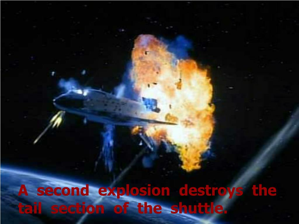 A  second  explosion  destroys  the tail  section  of  the  shuttle.