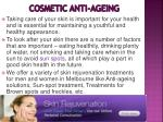 cosmetic anti ageing