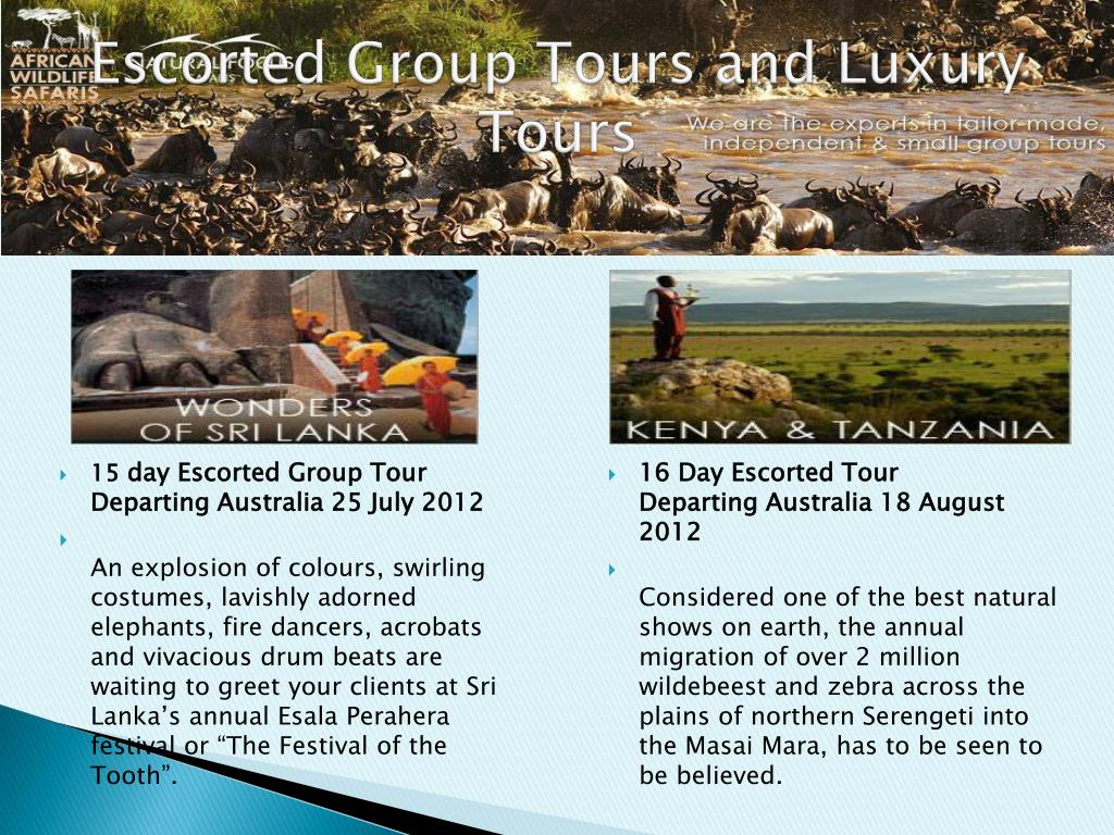 Escorted Group Tours and Luxury Tours