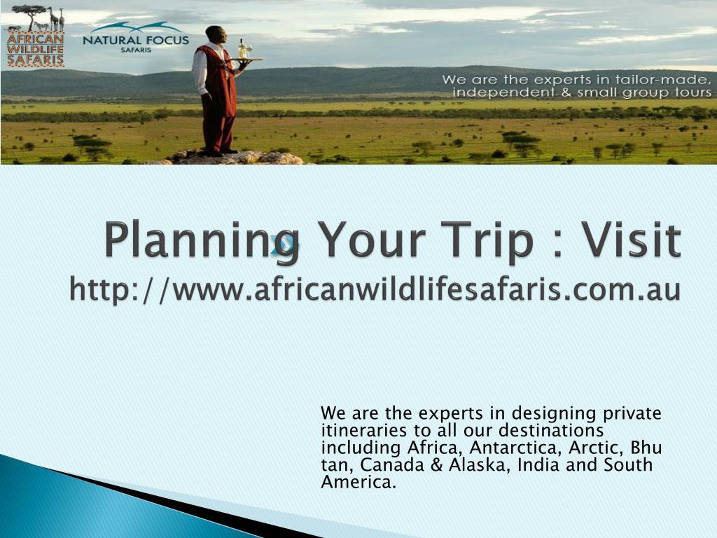 Planning Your Trip : Visit