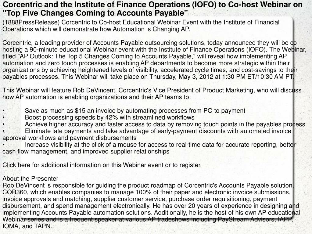 """Corcentric and the Institute of Finance Operations (IOFO) to Co-host Webinar on """"Top Five Changes Coming to Accounts Payable"""""""