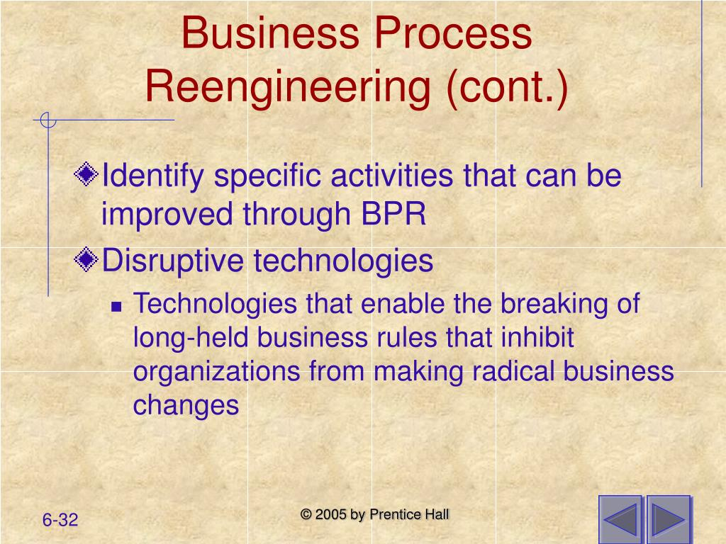 Business Process Reengineering (cont.)