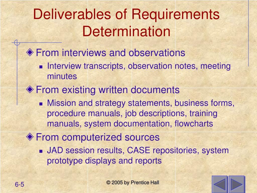 Deliverables of Requirements Determination