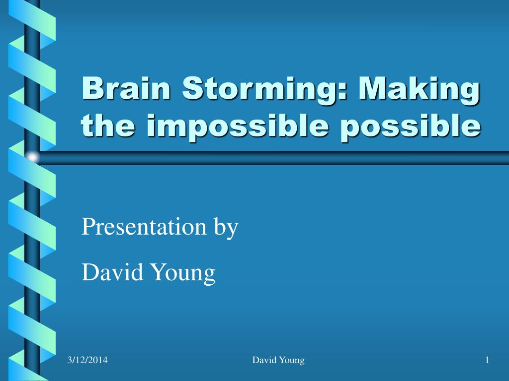 brain storming making the impossible possible