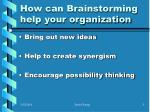 how can brainstorming help your organization