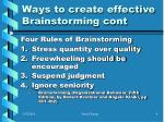 ways to create effective brainstorming cont