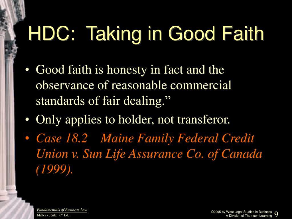 HDC:  Taking in Good Faith