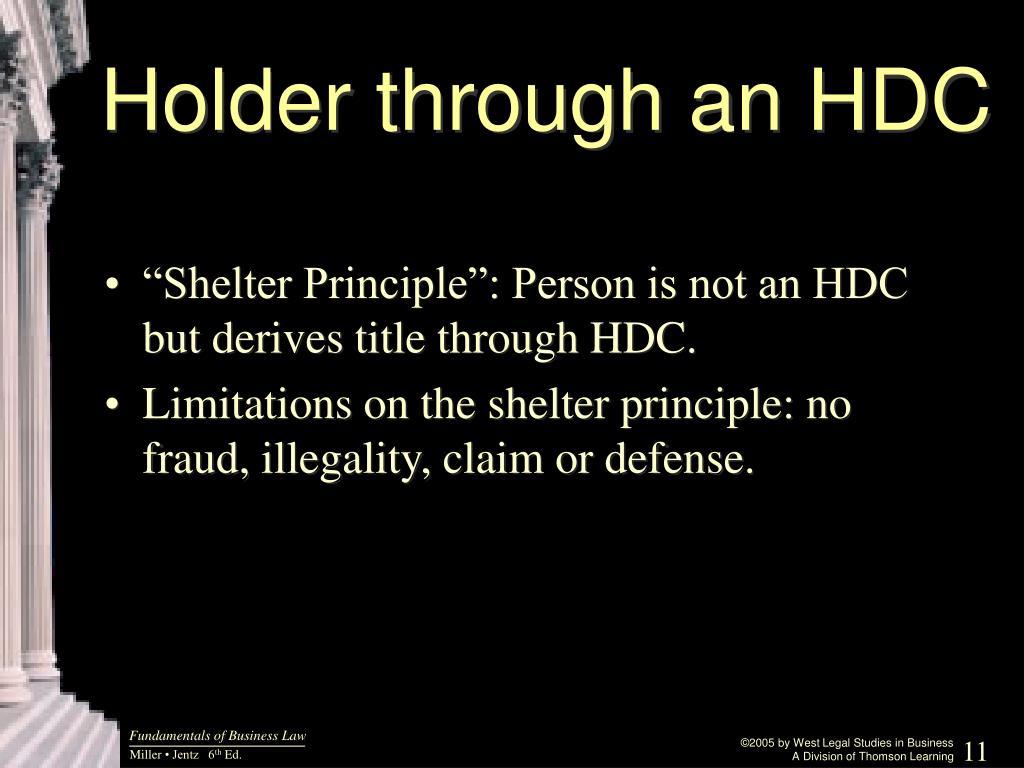 Holder through an HDC