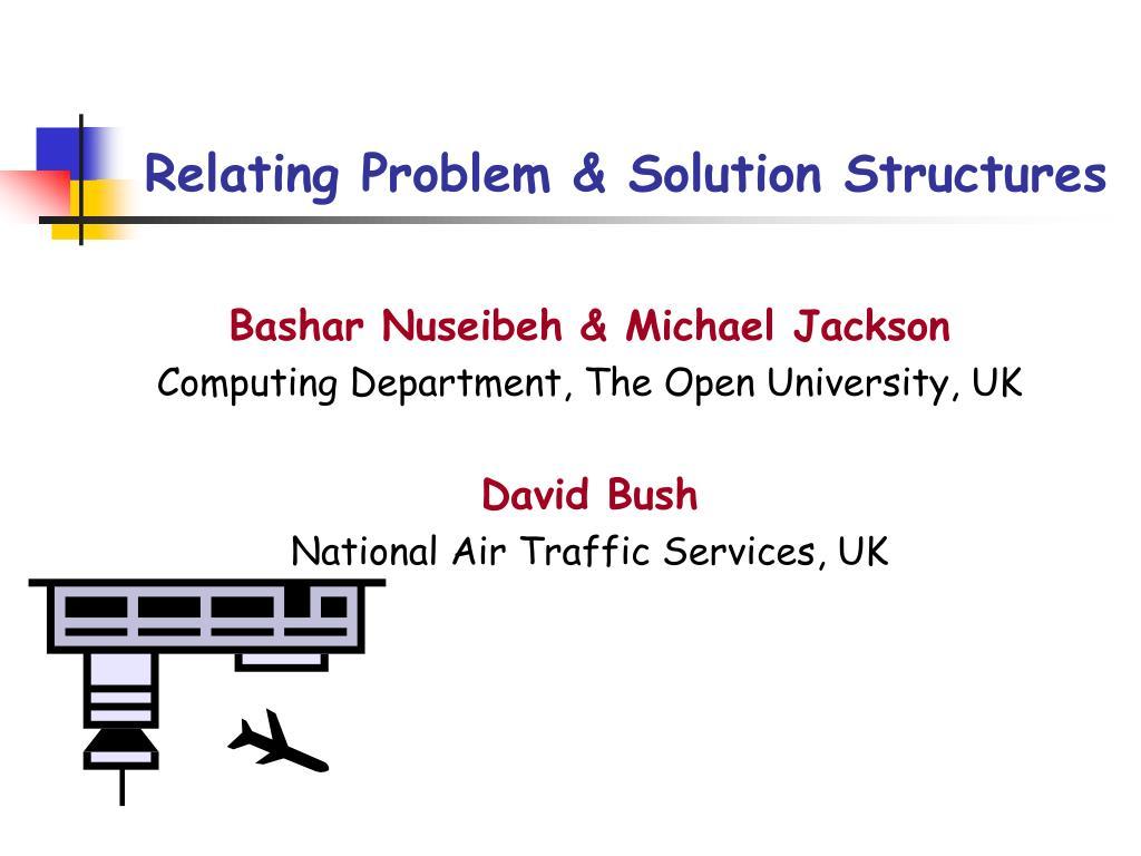 relating problem solution structures l.